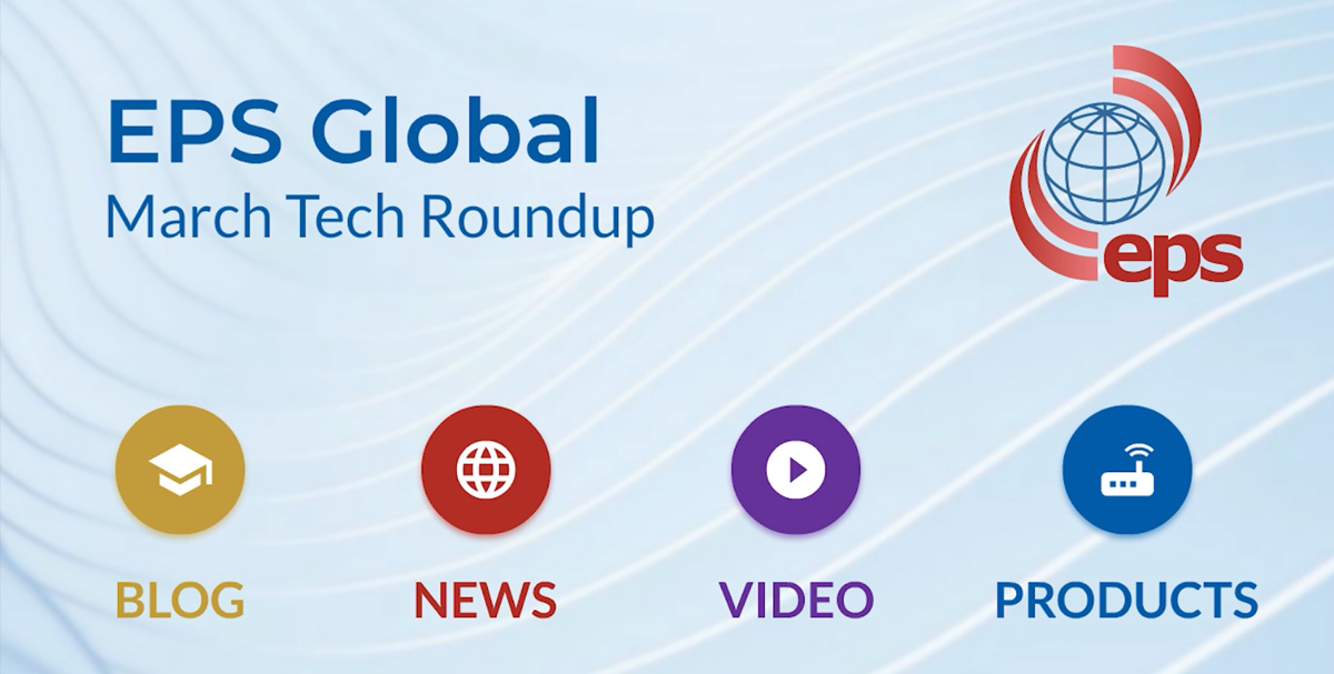 Bare-Metal Basics Webinar, EPS & BeyondEdge Strategic Partnership - March Tech Roundup from EPS Global
