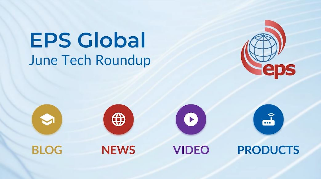 The Future for Service Providers; Data Center Network Automation Webinar, NXP Ecosystem Partnership & More - June Tech Roundup from EPS Global