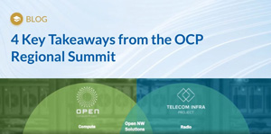 4 Key Takeaways from the OCP Regional Summit