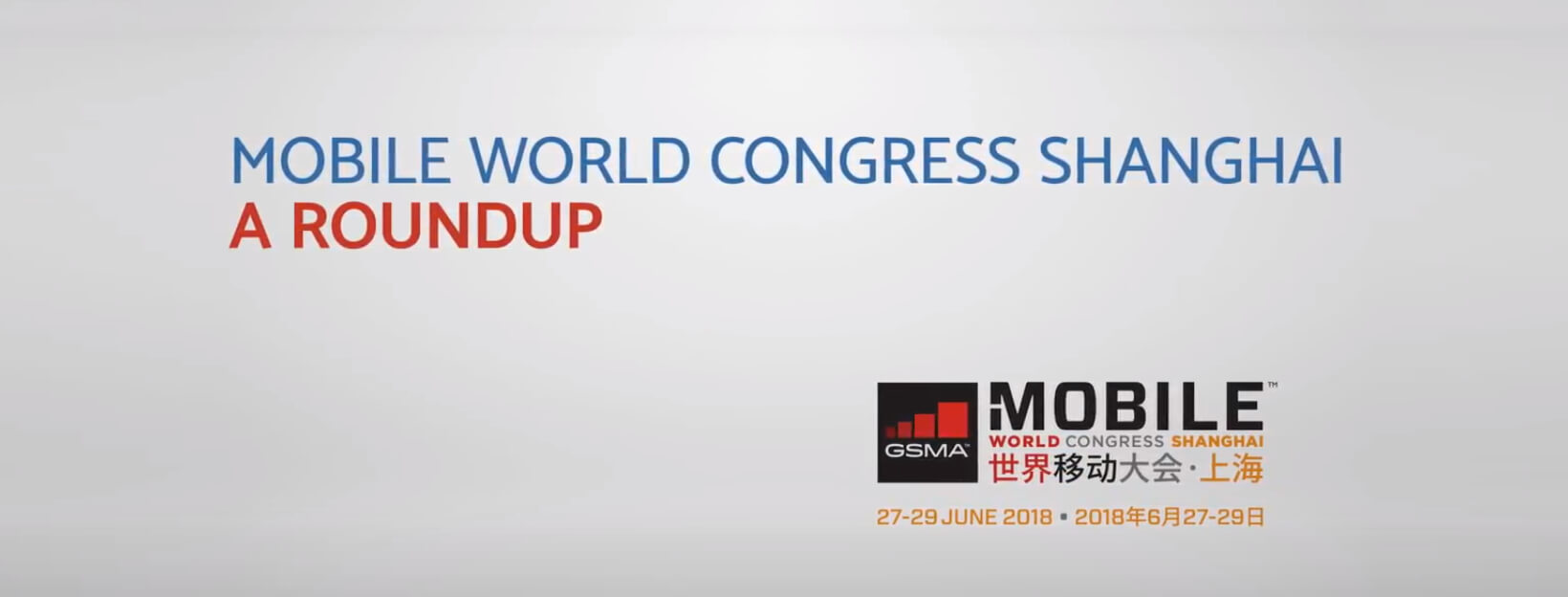 Mobile World Congress Shanghai – A Roundup