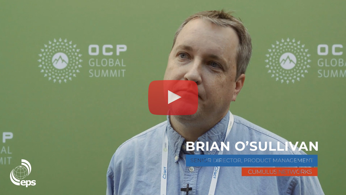[Video] Interview with Brian O'Sullivan, Senior Director, Product Management at Cumulus Networks