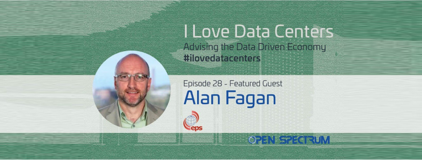 I Love Data Centers Podcast with EPS Global