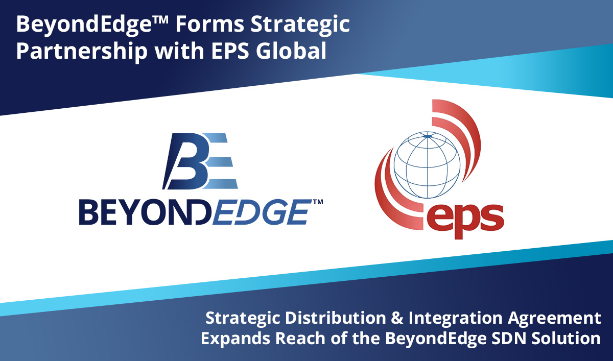 BeyondEdge™ Forms Strategic Partnership with EPS Global